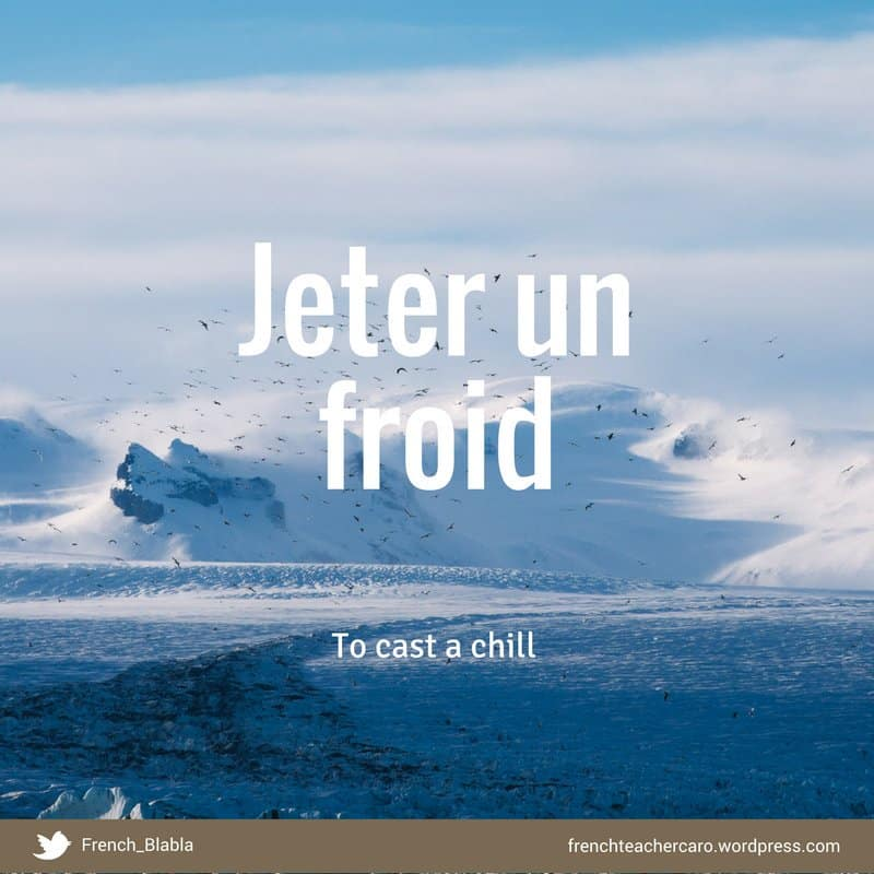 jeter un froid